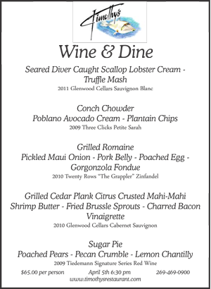Wine Dinner Menu from Timothy's in Union Pier from Friday, April 5, 2013.